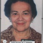241- MARIA HELENA DE F. FERREIRA NASC 24 08 1932 FALEC 08 09 2015